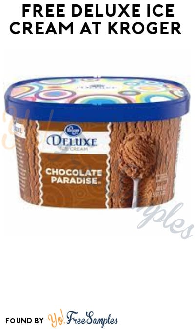 FREE Deluxe Ice Cream at Kroger (Account/ Coupon Required)