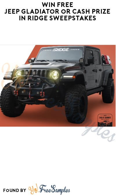 Win FREE Jeep Gladiator or Cash Prize in Ridge Sweepstakes