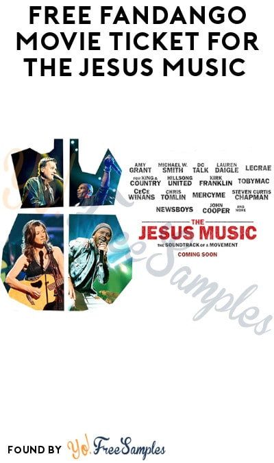 FREE Fandango Movie Ticket for The Jesus Music (Code Required)