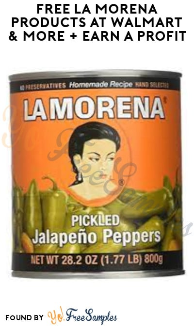 FREE La Morena Products at Walmart & More + Earn A Profit (PayPal/ Venmo Required)