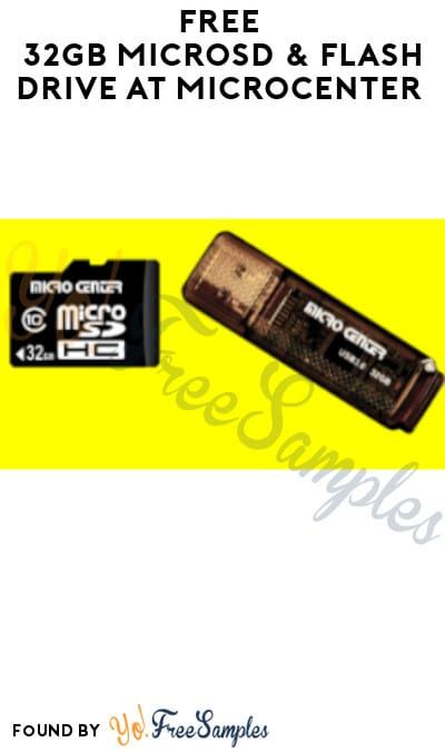 FREE 32GB microSD & Flash Drive at Microcenter (Coupon Required)