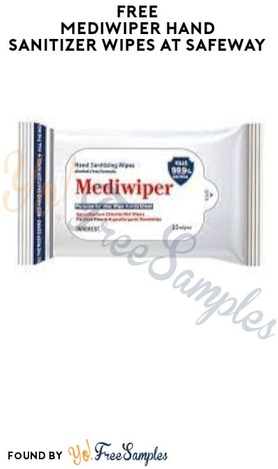 Possible FREE Mediwiper Hand Sanitizer Wipes at Safeway (Account/ Coupon Required)