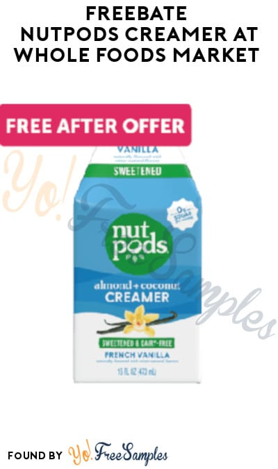 FREEBATE Nutpods Creamer at Whole Foods Market (Ibotta Required)
