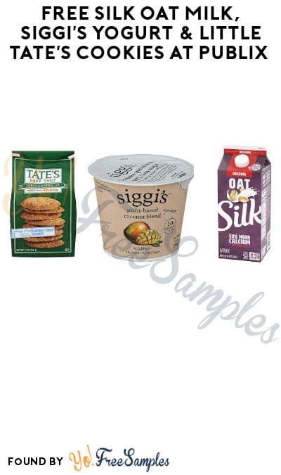FREE Silk Oat Milk, Siggi's Yogurt & Little Tate's Cookies at Publix (Account/ Coupon Required)