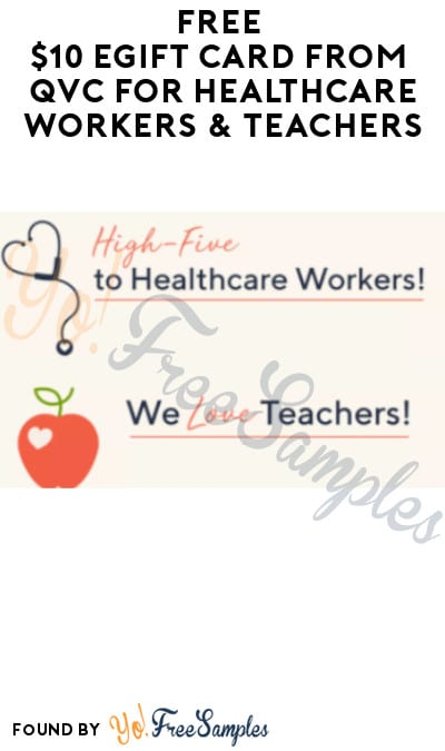 FREE $10 eGift Card from QVC for Healthcare Workers & Teachers (ID.me Required)