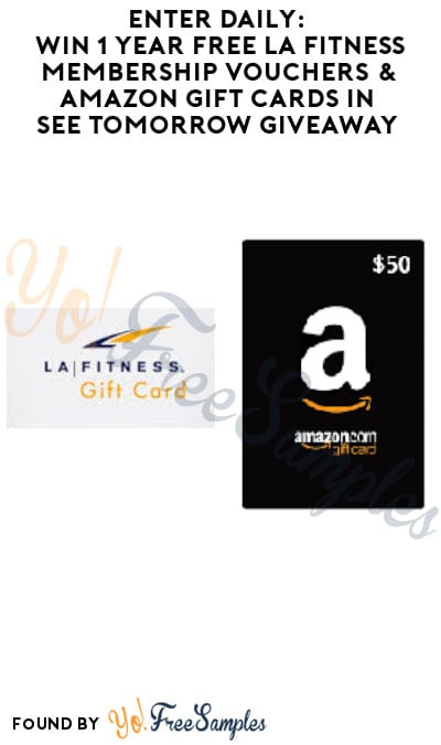 Enter Daily: Win 1 Year FREE LA Fitness Membership Vouchers & Amazon Gift Cards in See Tomorrow Giveaway