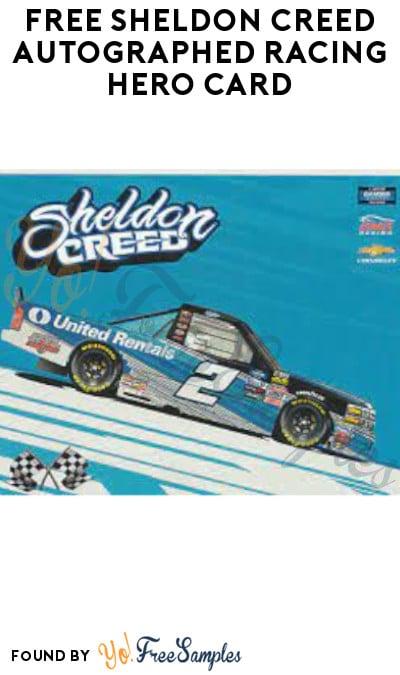 FREE Sheldon Creed Autographed Racing Hero Card