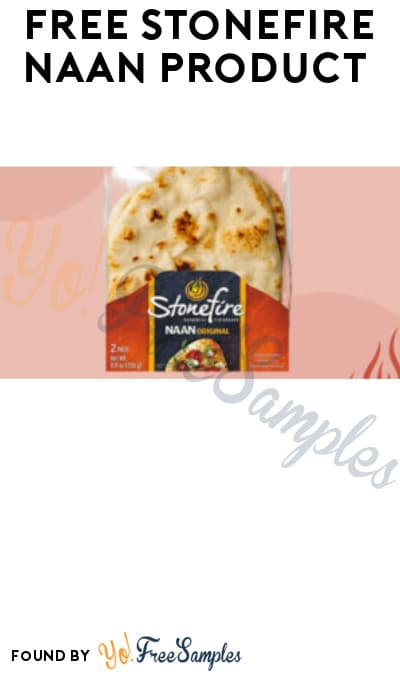FREE Stonefire Naan Product (Email & Google Review Required)
