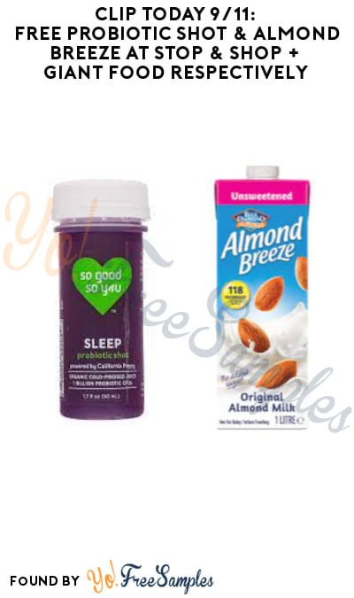 Clip Today 9/11: FREE Probiotic Shot & Almond Breeze at Stop & Shop + Giant Food Respectively (Coupon Required)