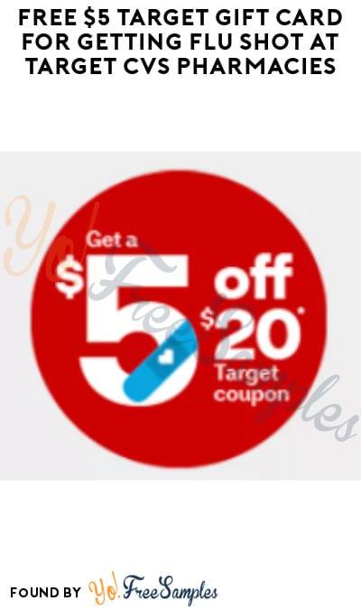FREE $5 Target Gift Card for Getting Flu Shot At Target CVS Pharmacies