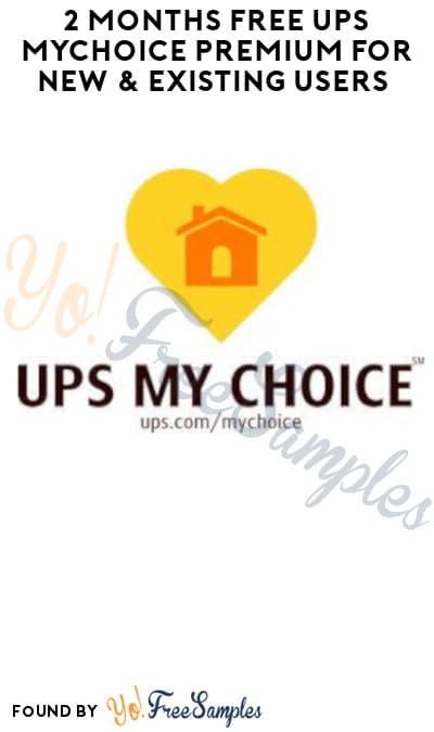 2 Months FREE UPS MyChoice Premium for New & Existing Users (Code Required)