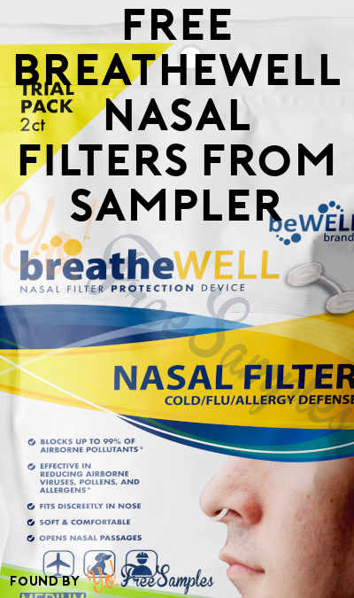 FREE breatheWELL Nasal Filters From Sampler