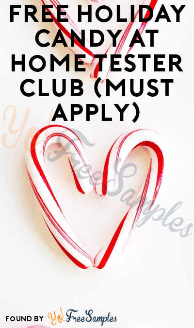 FREE Holiday Candy At Home Tester Club (Must Apply)