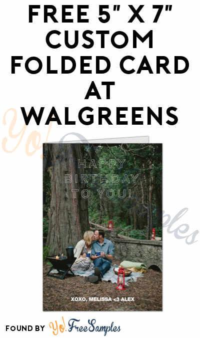 FREE 5″ x 7″ Custom Folded Card At Walgreens
