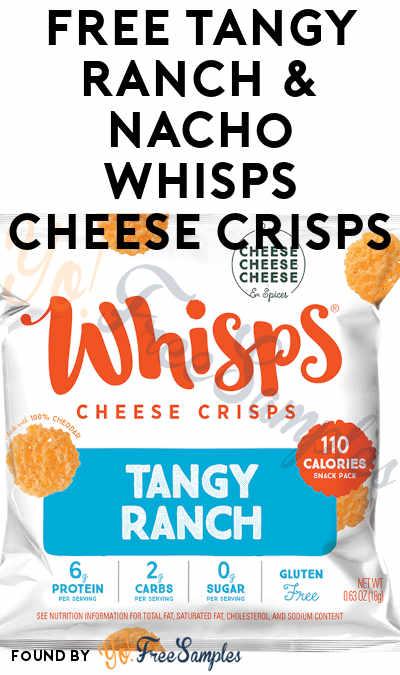 FREE Tangy Ranch & Nacho Whisps Cheese Crisps