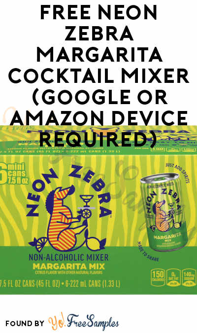 FREE Neon Zebra Margarita Cocktail Mixer (Google or Amazon Device Required)