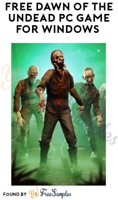 FREE Dawn of The Undead PC Game for Windows (Microsoft Account Required)