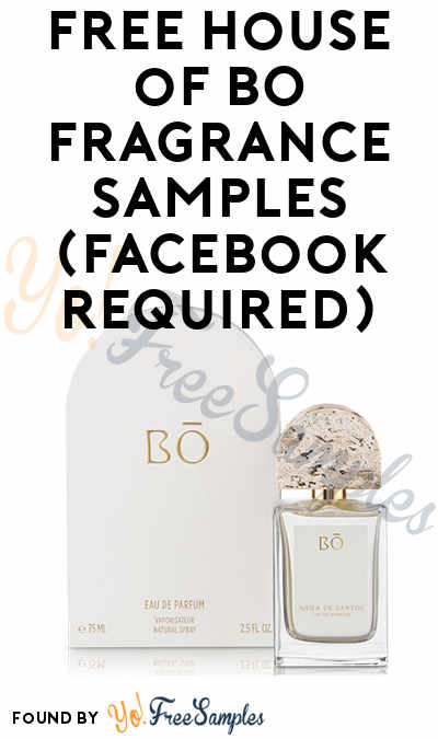 FREE House of BO Fragrance Sample (Facebook Required)