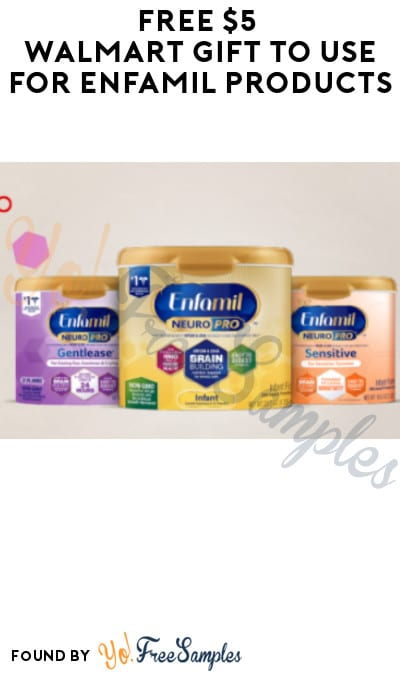 FREE $5 Walmart Gift to Use for Enfamil Products