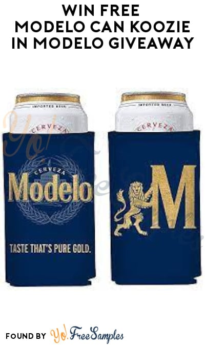 10/11 + 11/12: Win FREE Modelo Can Koozie in Modelo Giveaway (Mobile Only + Ages 21 & Older)