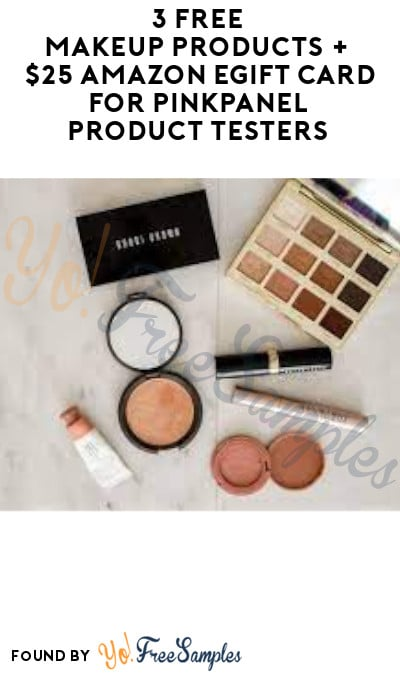 3 FREE Makeup Products + $25 Amazon eGift Card for PinkPanel Product Testers (Must Apply)