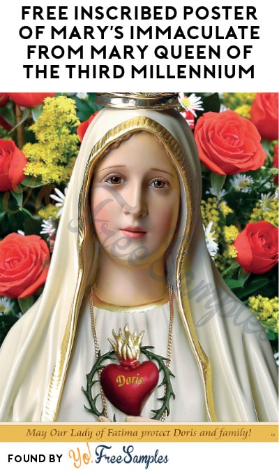 FREE Inscribed Poster of Mary's Immaculate from Mary Queen of The Third Millennium