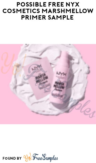 Possible FREE NYX Cosmetics Marshmellow Primer Sample (Facebook/ Instagram Required)