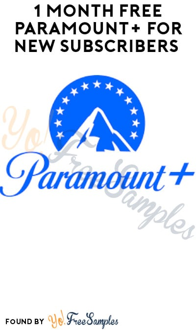 1 Month FREE Paramount+ for New Subscribers (Credit Card + Code Required)