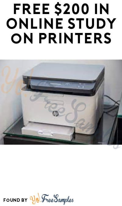 FREE $200 in Online Study on Printers (Must Apply)