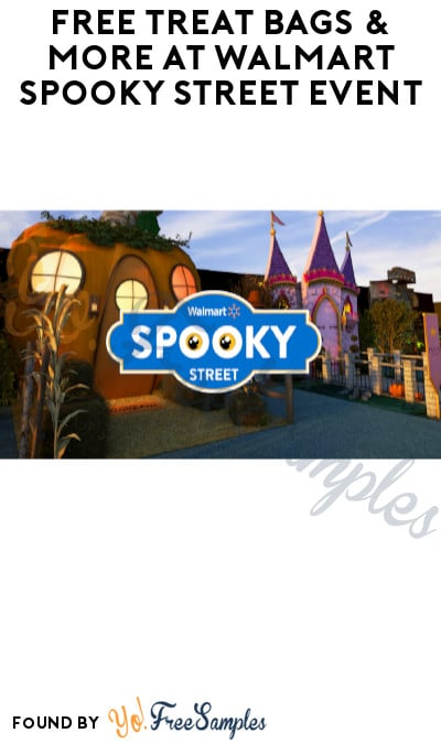 FREE Treat Bags & More at Walmart Spooky Street Event (Select Dates & Locations Only)