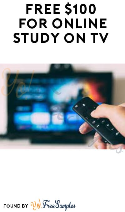 FREE $100 for Online Study on TV (Must Apply)