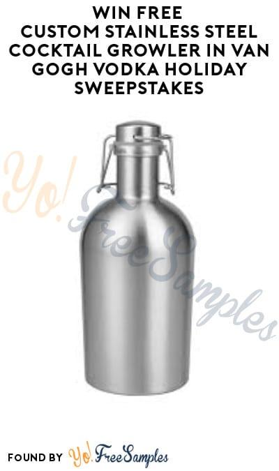Win FREE Custom Stainless Steel Cocktail Growler in Van Gogh Vodka Holiday Sweepstakes