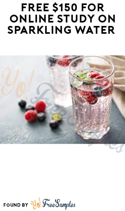 FREE $150 for Online Study on Sparkling Water (Must Apply)