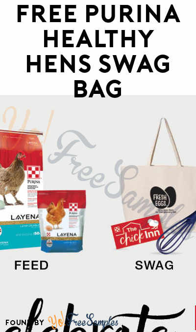 FREE Purina Healthy Hens Swag Bag