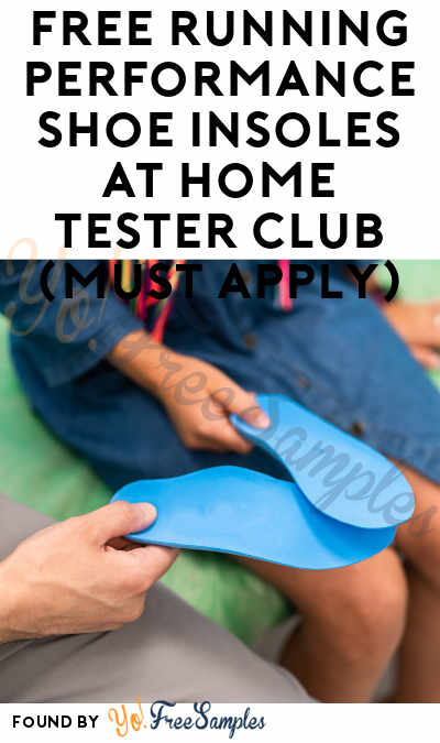 FREE Running Performance Shoe Insoles At Home Tester Club (Must Apply)