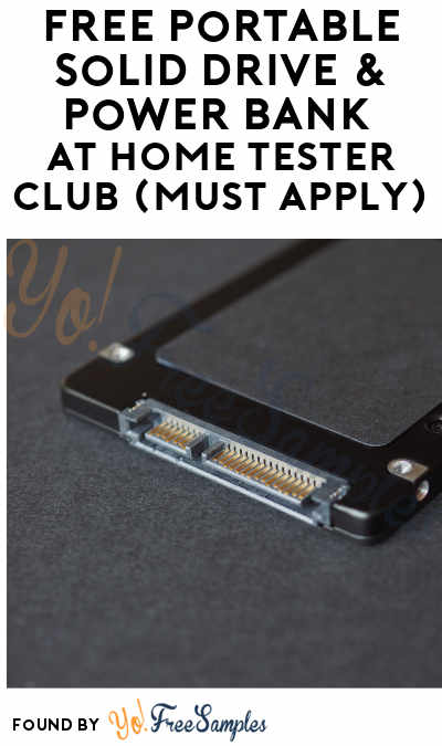 FREE Portable Solid Drive & Power Bank At Home Tester Club (Must Apply)